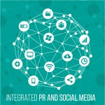 Brands need to adopt an integrated approach to PR and Social media